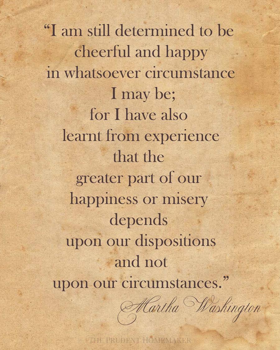 Martha Washington Happiness quote